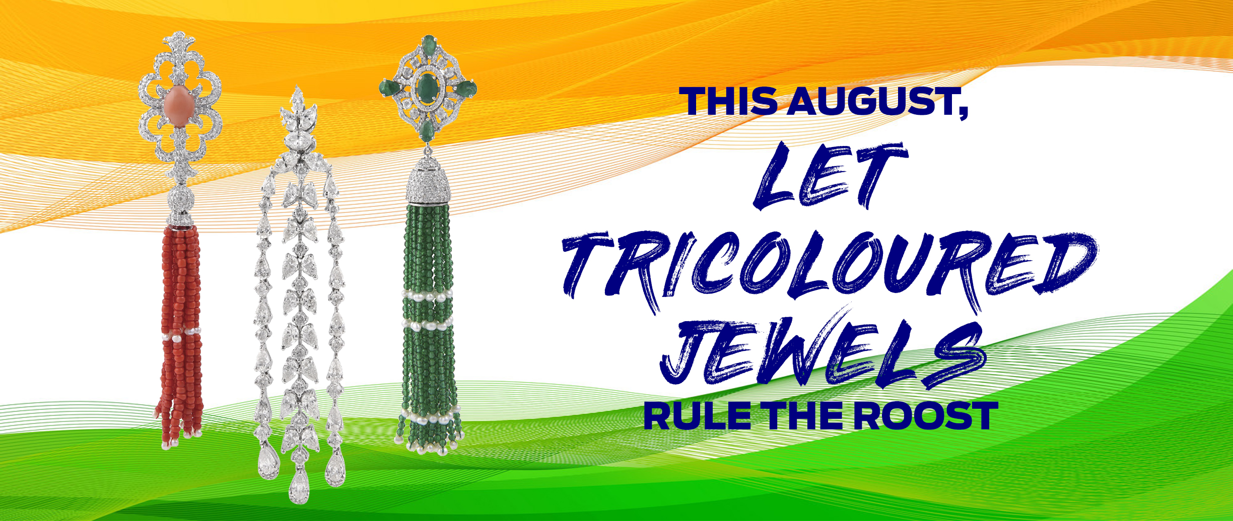 Cover-image-This-August-Let-Tricoloured-Jewels-Rule-The-Roost